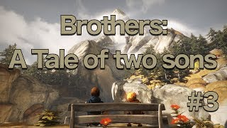 Couple Plays - Brothers: A Tale of Two Sons Co-op - My Boyfriend is a Butt (Part 3)
