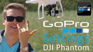 #16 DJI Phantom Tutorial - GoPro settings / best resolution / film + photo atsm