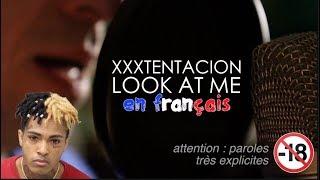 Xxxtentacion Look at me RIP Paroles choquantes.mp3