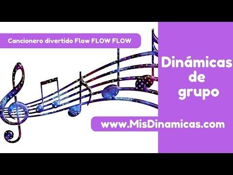 ✅✅Cancionero divertido Flow Flow FLow #risoterapia #dinamicas #teambuilding