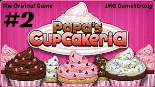 Making Cupcakes!   Papa's Cupcakeria Gameplay