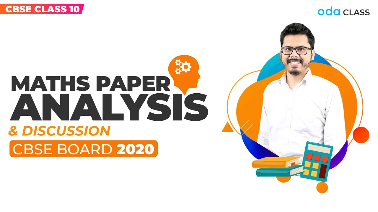 CBSE Class 10 Maths Paper Solving and Analysis 2020 | Maths Board Exam Paper | Oda class