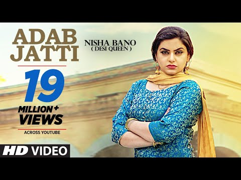 Mix - Adab Jatti (Full Song) Nisha Bano | Latest Punjabi Songs 2017 | T-Series