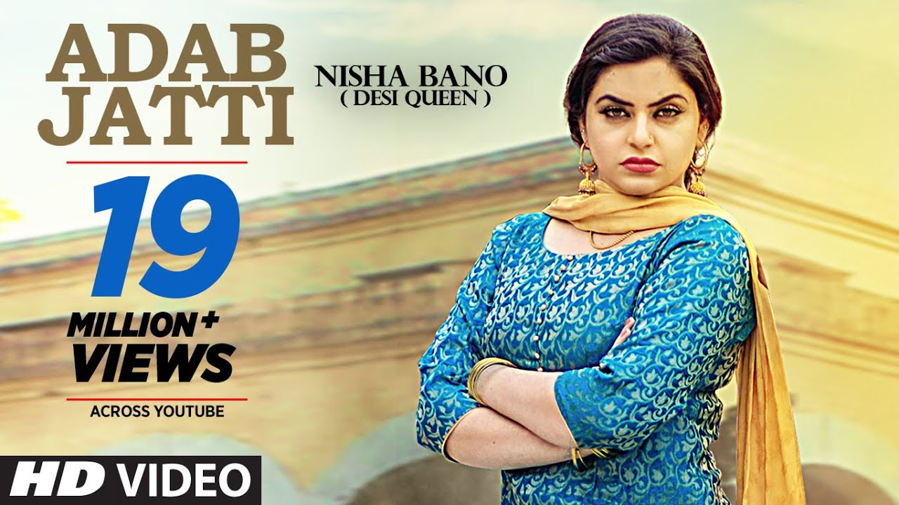adab jatti full song nisha bano latest punjabi songs