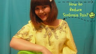 Indi's Scoliosis Life: How to Reduce/Relieve Pain