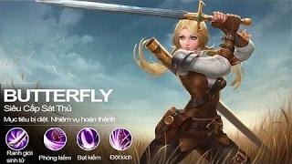Hướng dẫn chơi Tướng Butterfly - Sát Thủ Siêu Cấp - Liên Quân Mobile