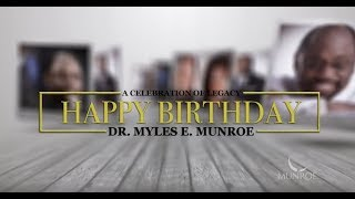 A Celebration Of Legacy | Dr. Myles Munroe
