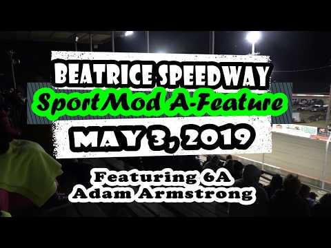 05/03/2019 Beatrice Speedway Sport Mod A-Feature