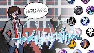 Games as Lit. 101 - Literary Analysis: The World Ends With You (Part 2 - Mechanics as Metaphor)