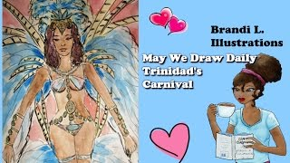 May we draw daily - Trinidad Carnival Costume