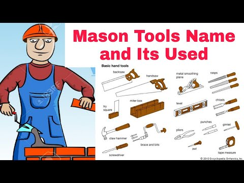 Mason Tools And Their Used