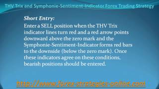 THV Trix and Symphonie Sentiment Indicator Forex Trading Strategy