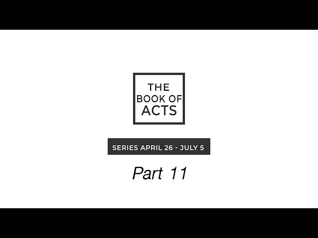 Book of Acts   Part 11