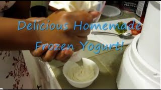 Homemade Frozen Yogurt!