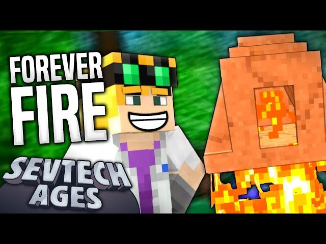 Minecraft - FOREVER FIRE - SevTech Ages #6