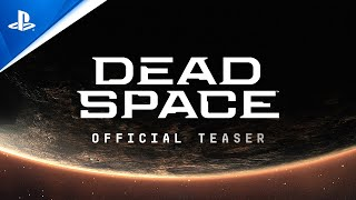 Dead Space - Official Teaser Trailer | PS5