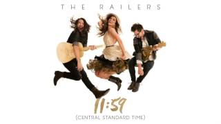 Video The Railers - 11:59 (Central Standard Time) - Audio Video download MP3, 3GP, MP4, WEBM, AVI, FLV Juli 2017