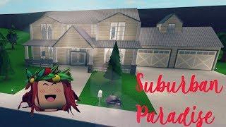 ROBLOX | Bloxburg: Suburban Paradise