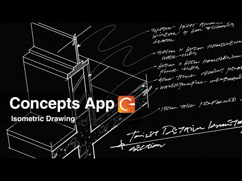 Concepts App /  Architectural Isometric Drawing