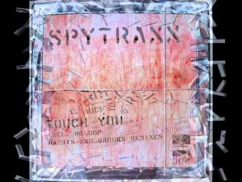 Spytraxx - Touch You ''Reloop Remix''