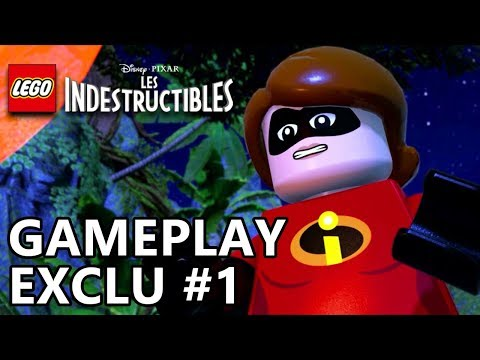 LEGO les Indestructibles - Gameplay Preview #1 FR