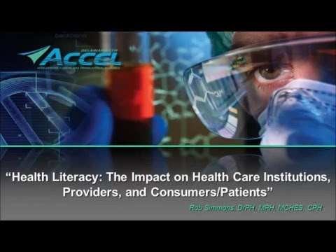Health Literacy: The Impact on Health Care Institutions, Providers, and Consumers/Patients