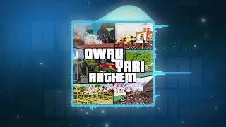 Lino X Chvk X Connor -  Owru Yari Anthem (Prod by: Dreuqz)