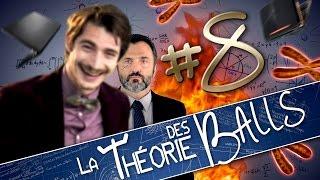 [EP8] - LA THÉORIE DES BALLS - Contraction de Balls