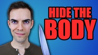 WHERE TO HIDE THE BODY (YIAY #15)