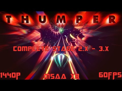 """Thumper"" -Psychedelic Horror Rhythm Game -Level 2.x -3.x -Max Settings -MSAA 8x [1440P/60FPS]"