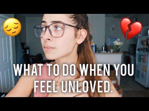 I feel so unloved.