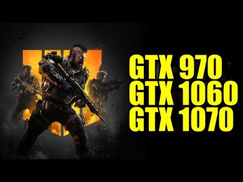 Call of Duty Black Ops 4 BETA GTX 970 - GTX 1060 - GTX 1070 | 1080p Maxed Out | FRAME-RATE TEST