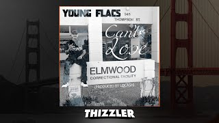 Young Flacs - Can't Lose (Prod. LoCash) [Thizzler.com Exclusive]