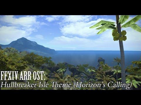 FFXIV OST Hullbreaker Isle BGM ( Horizons Calling)
