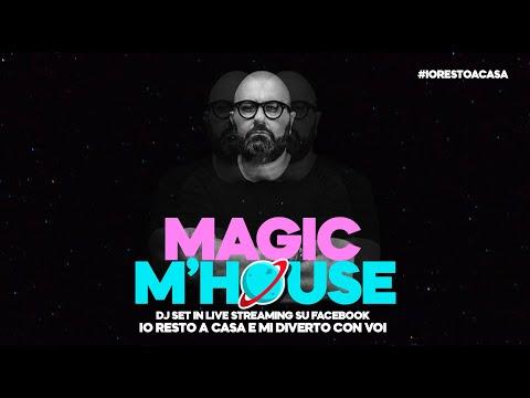 MAGIC M'HOUSE | DJ SET in streaming