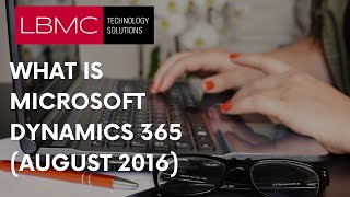 Introduction to Microsoft Dynamics 365 (August 2016) thumbnail