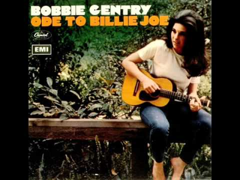 Bobbie Gentry - Ode To Billy Joe