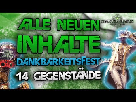 Alle 14 neuen Inhalte vom Dankbarkeitsfest - Monster Hunter World News Deutsch thumbnail