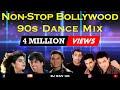 BOLLYWOOD 90s SONGS | BOLLYWOOD 90s DANCE MIX | BOLLYWOOD RETRO SONGS | BOLLYWOOD NEW YEAR PARTY