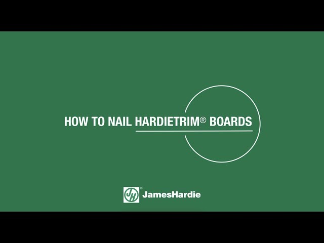 How to Nail HardieTrim® Boards
