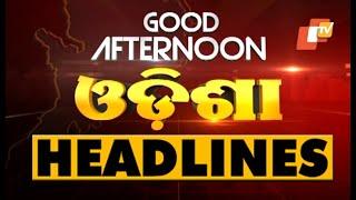 2 PM Headlines 13 June 2021   Odisha TV