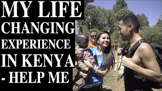 My Life Changing Experience in Kenya - Help Me [AMWF] Video