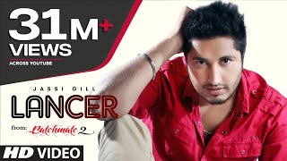 Jassi Gill Lancer Full Video Song (Official) Bachmate 2 | NEW PUNJABI VIDEO