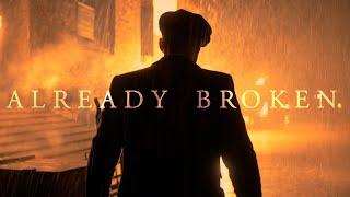(Peaky Blinders) Thomas Shelby | Already Broken