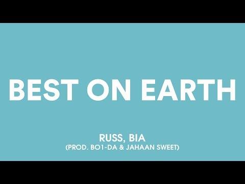 Russ - BEST ON EARTH (Lyrics) Ft. BIA