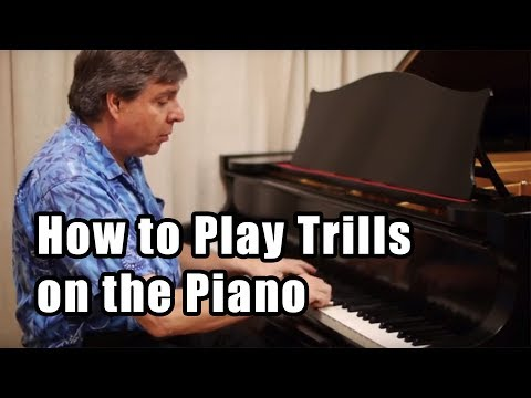 Piano Techniques: How to Play Trills on the Piano? - Practicing Trills