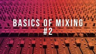 The Fundamentals of Mixing Beats (Basics of Mixing #2) | How To Mix Beats In FL Studio