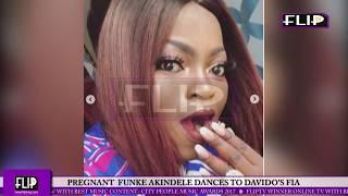 PREGNANT  FUNKE AKINDELE DANCES TO DAVIDO'S FIA