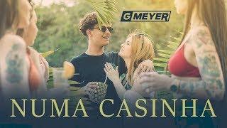 GMeyer - Numa Casinha [part. Viih Tube] - Clipe Oficial
