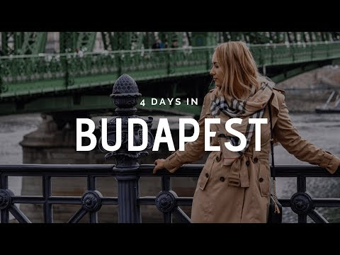 4 days in BUDAPEST 🌶️ | HUNGARY 2018 🇭🇺